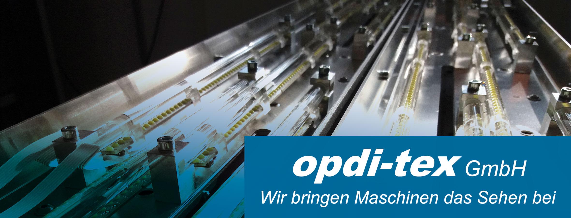 www.opdi-tex.de ...Wir bringen Maschinen das Sehen bei!